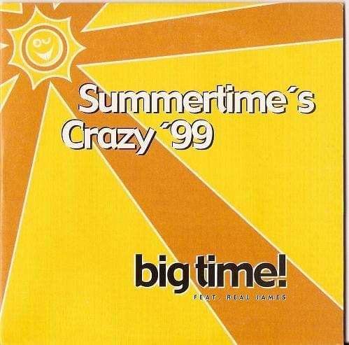 Big Time Feat. Real James - Summertime's Crazy '99 (CDM) F9e8439d7aa8f17d